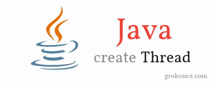 How to create a Java Thread