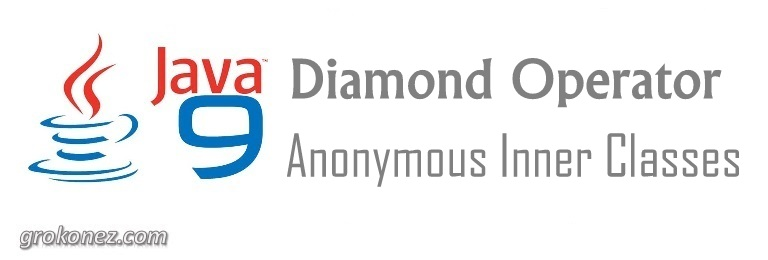 java-9-diamond-operator-anonymous-inner-class-feature-image