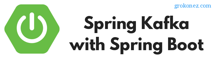 How to start Spring Kafka Application with Spring Boot