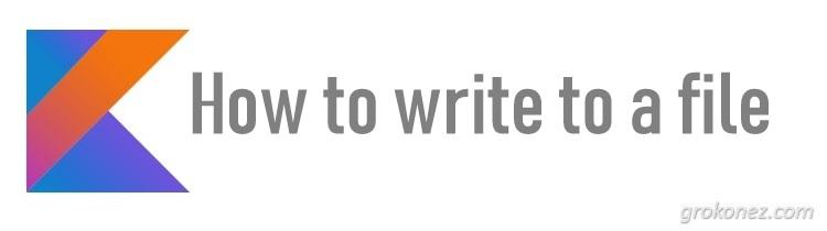 kotlin-write-file-feature-image