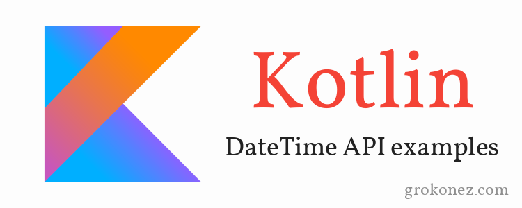 kotlin-datetime-api-examples-feature-image