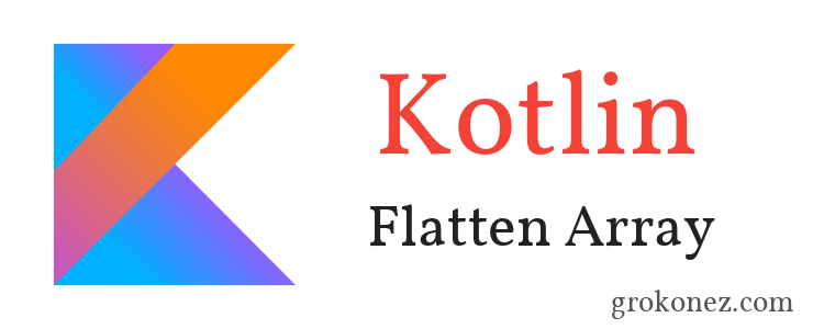 kotlin-flatten-array-feature-image-new