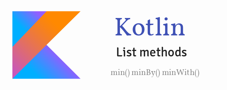 kotlin-list-methods-min-minby-minwith-feature-image