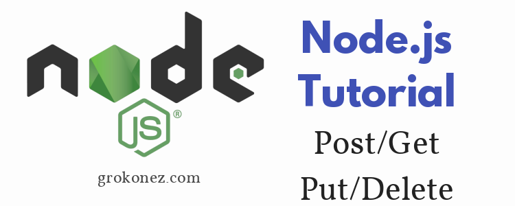 nodejs-restapis-how-to-create-nodejs-express-restapis-post-get-put-delete-requests-feature-image