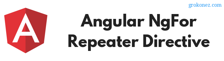 Angular NgFor Repeater Directive – Loop over a Collection