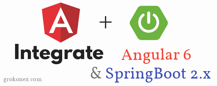 How to Integrate Angular 6 & SpringBoot 2.0 RestAPI – SpringToolSuite