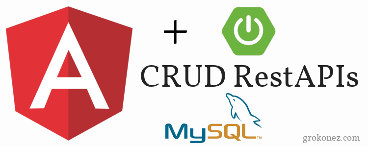 Spring Boot + Angular 6 example | Spring Data JPA + REST + MySQL CRUD example