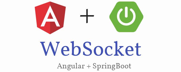 Angular 6 WebSocket example with Spring Boot WebSocket Server | SockJS + STOMP