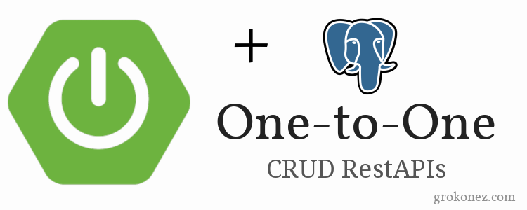 SpringBoot + Hibernate Spring JPA One-to-One Association + PostgreSQL | CRUD RestAPIs Post/Get/Put/Delete