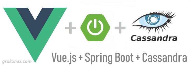 Vue.js + Spring Boot example | Spring Data Cassandra + RestApi CRUD example