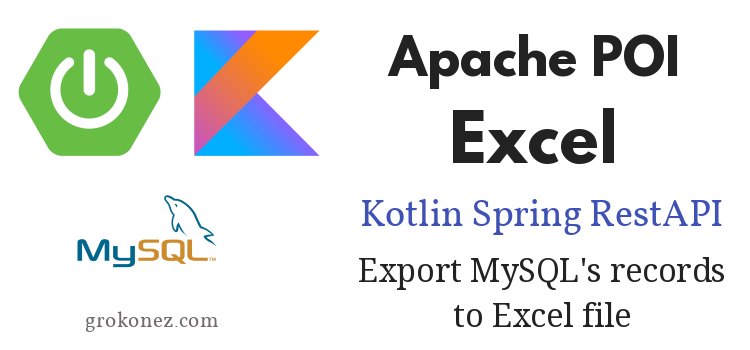 kotlin-spring-boot-restapi-download-excel-file-spring-jpa-mysql-feature-image