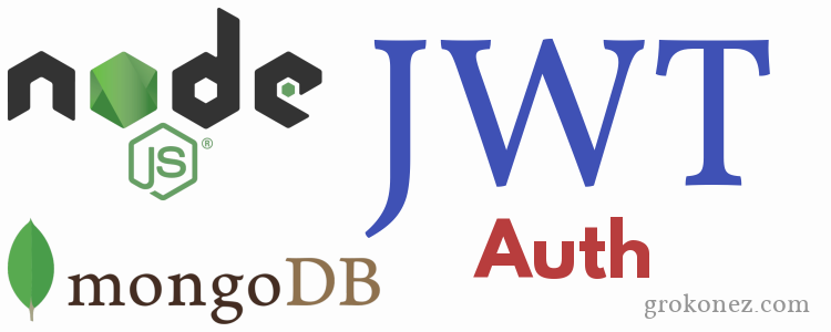 Node.js JWT Authentication & MongoDB – Express RestAPIs + JSON Web Token + BCryptjs + Mongoose