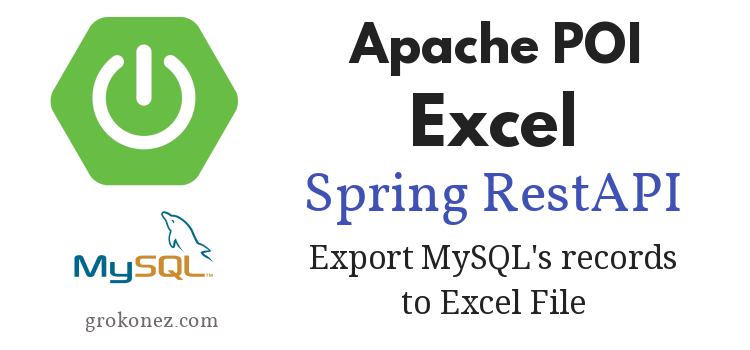 spring-boot-download-excel-file-restapi-mysql-spring-jpa-apache.poi-excel-feature-image
