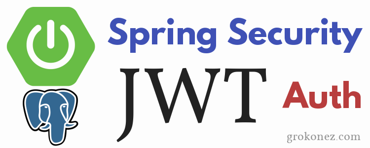 spring-security-jwt-json-web-token-authentication-springboot-spring-jpa-postgresql-feature-image