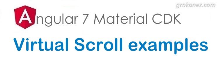 Angular 7 Virtual Scroll example – Angular Material CDK