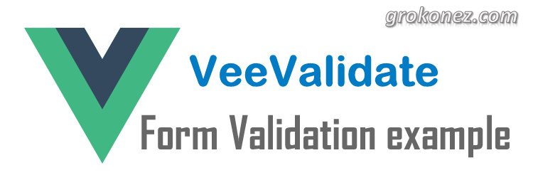 Vue.js Form Validation example with VeeValidate
