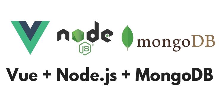 Vue.js + Node.js/Express RestAPIs – Mongoose ODM + MongoDB CRUD example