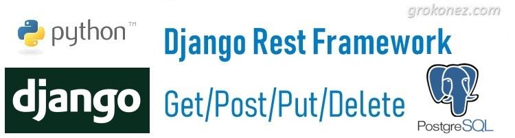 Django RestApis example – GET/POST/PUT/DELETE requests to PostgreSQL database