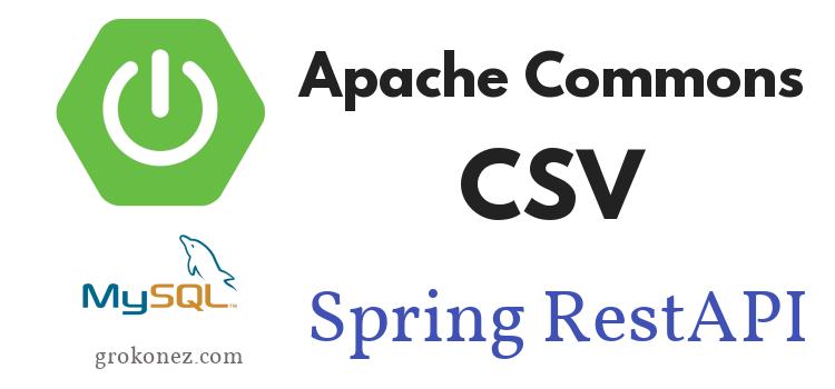 CSV File – Upload/Download using Apache Commons-CSV + SpringBoot RestAPIs + Spring JPA + Thymeleaf to MySQL