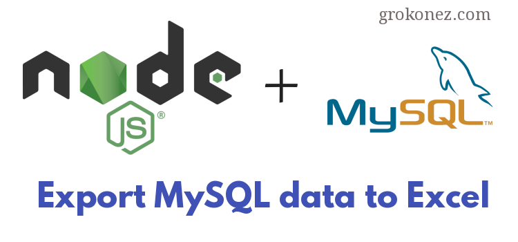 Nodejs-export-mysql-data-to-excel-file---using-exceljs---feature-image