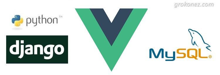 Django CRUD Application with VueJs as front-end | VueJs + Django Rest Framework + MySQL example – Part 1: Overview