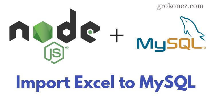Node.js Import Excel File to MySQL – using Read-Excel-File lib