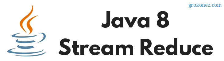 How to use Java 8 Stream Reduce Examples with List and Array