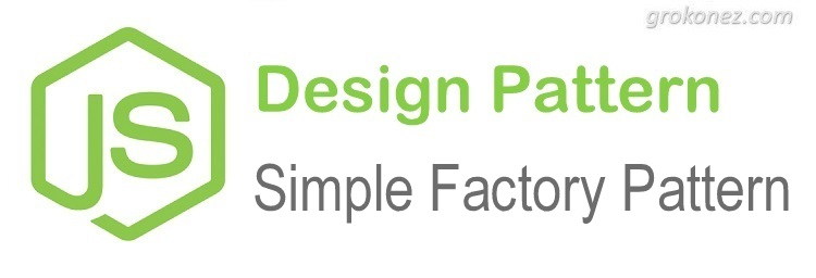 How to implement simple Factory Pattern in Node.js