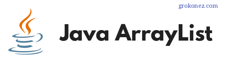 How to use ArrayList in Java with Example Programs