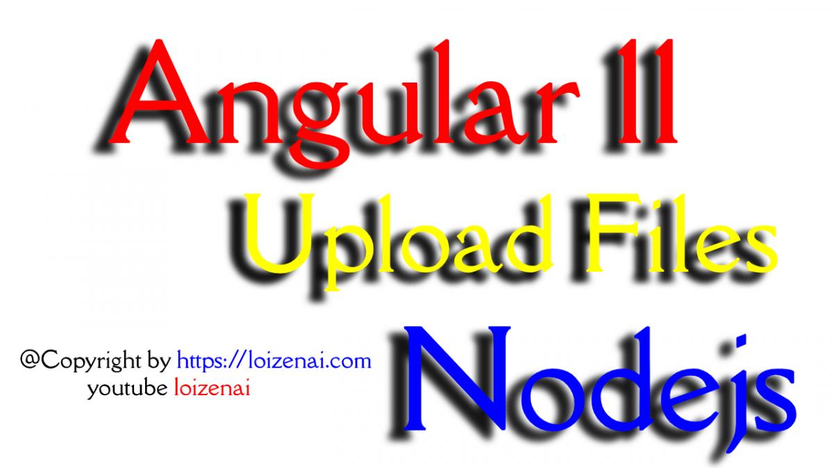 Angular 11 Nodejs/Express upload file to PostgreSQL