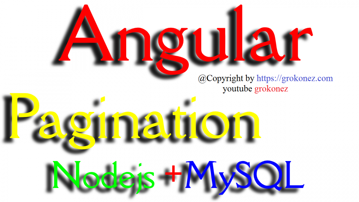 Angular Client Side Pagination with Nodejs + MySQL