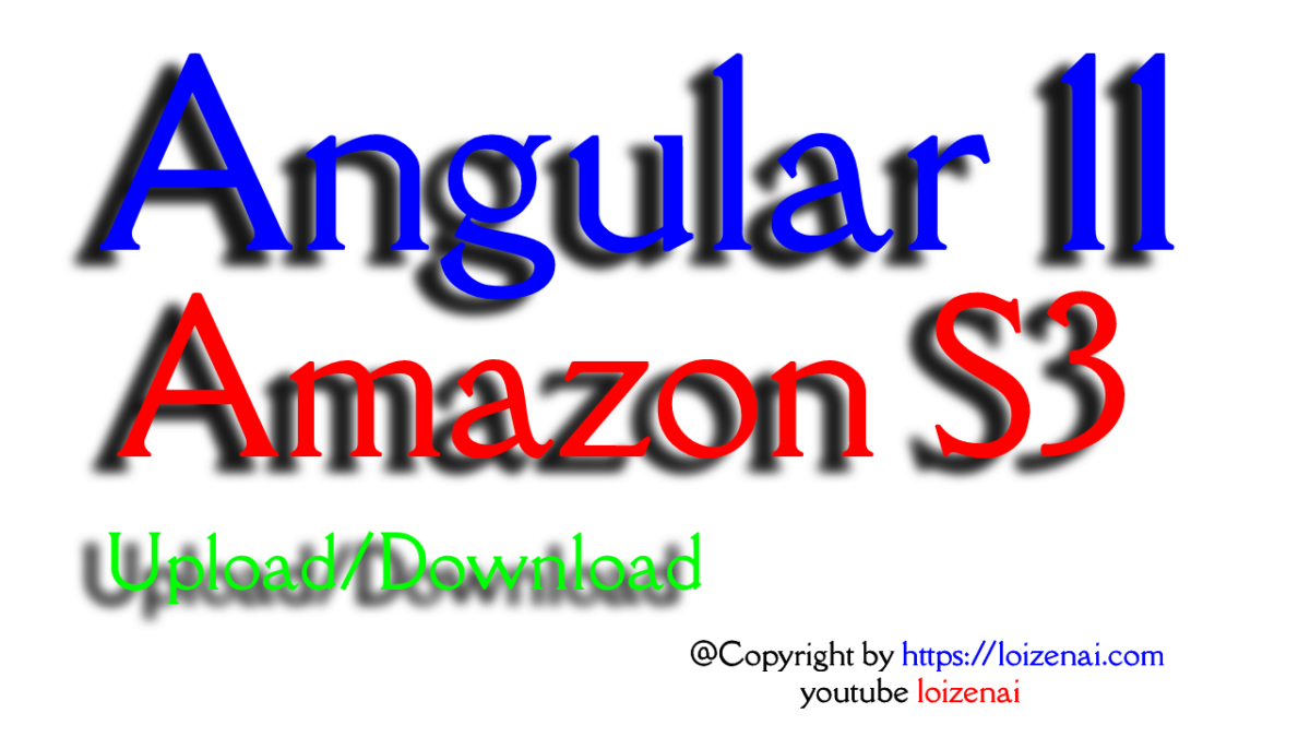 Angular 11 Amazon S3 HttpClient + SpringBoot – Upload/Download Files/Images Example