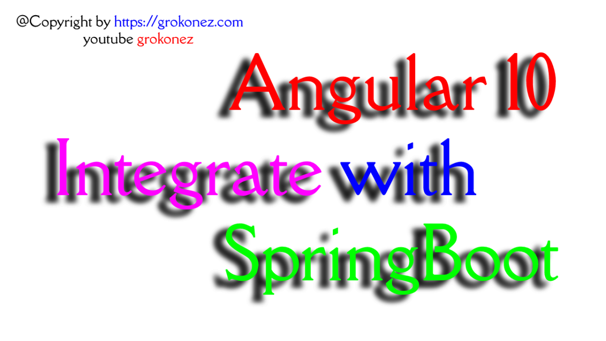 Integrate Angular 10 and SpringBoot RestAPIs Example