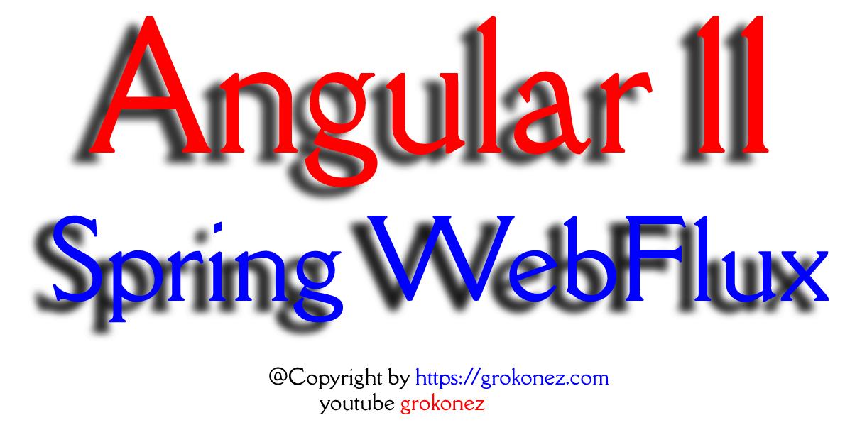 Angular 11 + Spring WebFlux + Spring Data Reactive Cassandra example